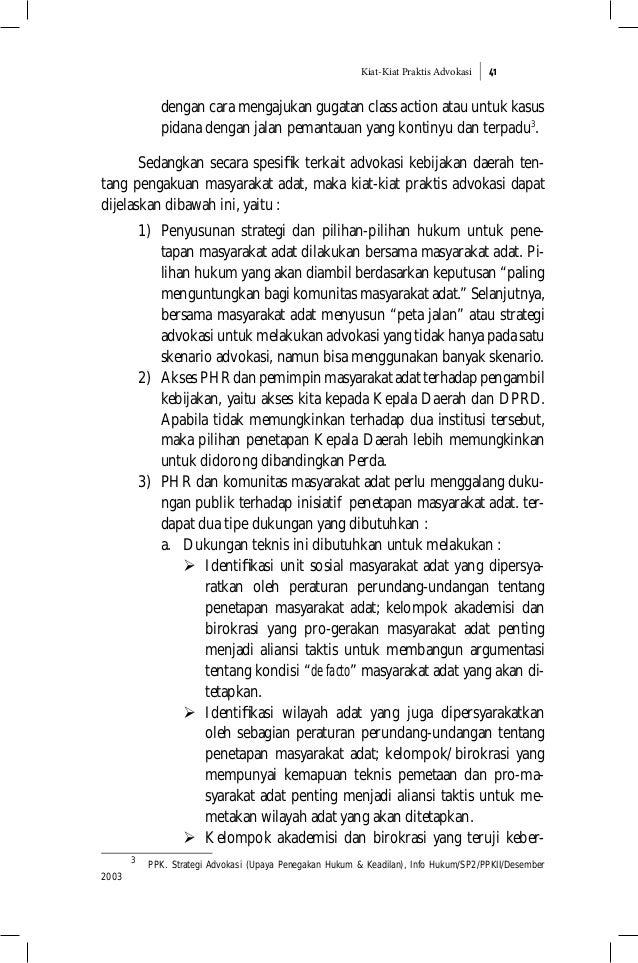Kiat-Kiat Praktis Advokasi 41 dengan cara mengajukan gugatan class action atau untuk kasus pidana dengan jalan pemantauan ...