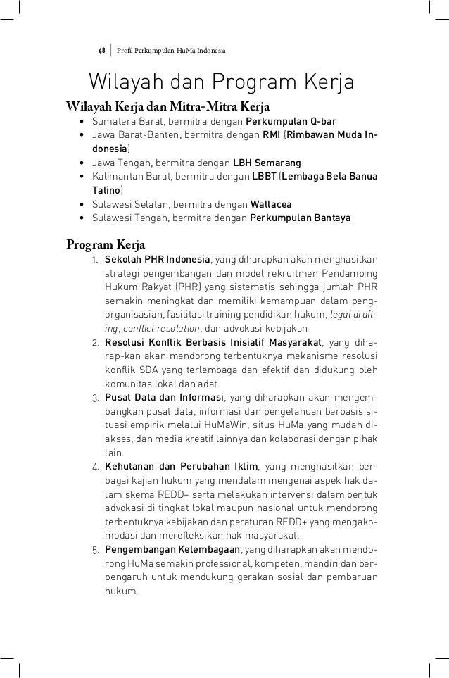 Profil Perkumpulan HuMa Indonesia48 Wilayah dan Program Kerja Wilayah Kerja dan Mitra-Mitra Kerja • Sumatera Barat, bermit...