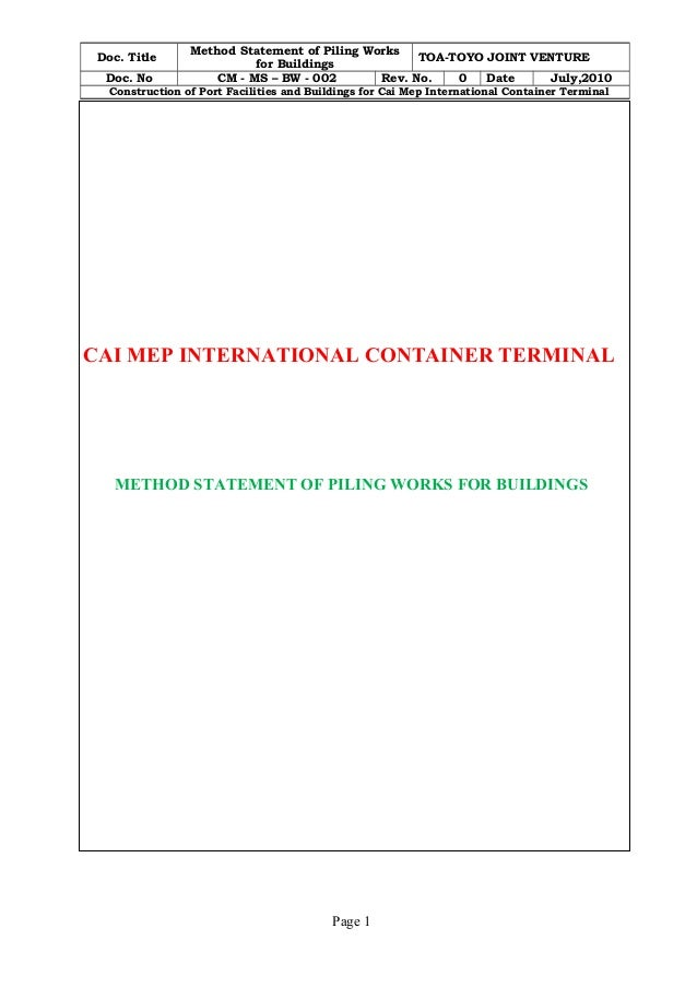 Doc. Title Method Statement of Piling Works  for Buildings TOA-TOYO JOINT VENTURE  Doc. No CM - MS – BW - 002 Rev. No. 0 D...