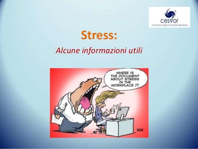 Stress: Alcune informazioni utili