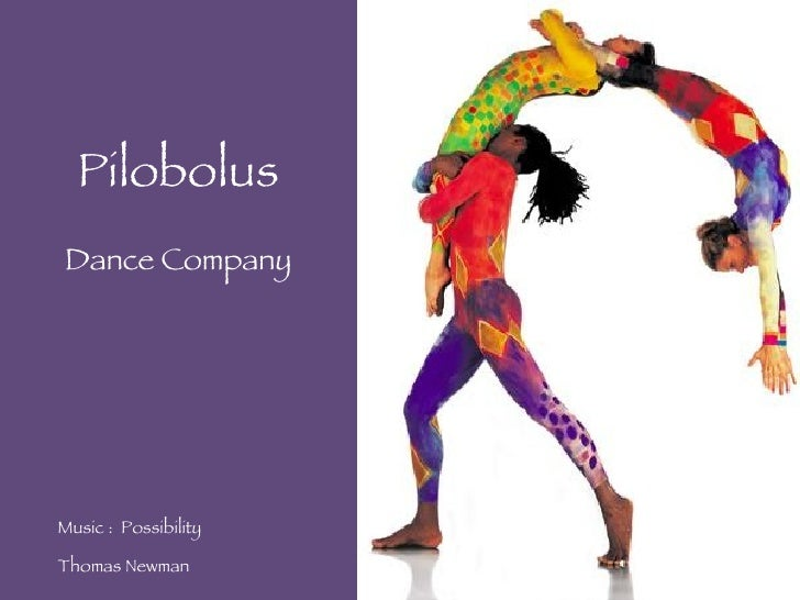 Pilobolus Dance Company Music :  Possibility  Thomas Newman