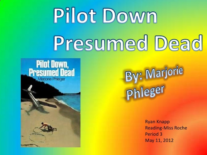 Pilot Down Presumed Dead Ryan Knapp