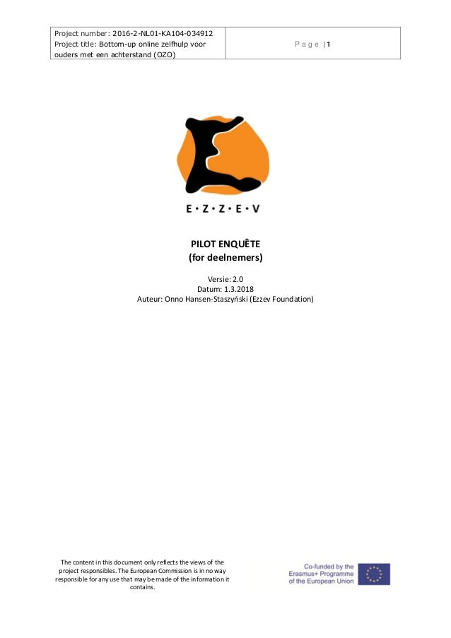 Project number: 2016-2-NL01-KA104-034912 Project title: Bottom-up online zelfhulp voor ouders met een achterstand (OZO) P ...