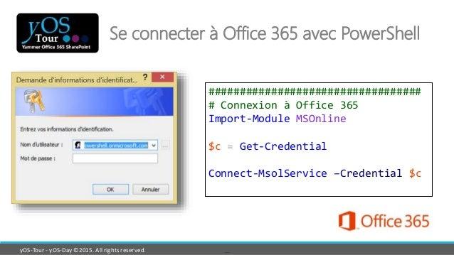 Piloter Office 365 grâce à PowerShell - Les indispensables - Benoit J…