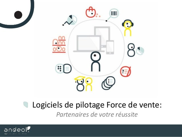 Logiciels de pilotage Force de vente: Partenaires de votre réussite