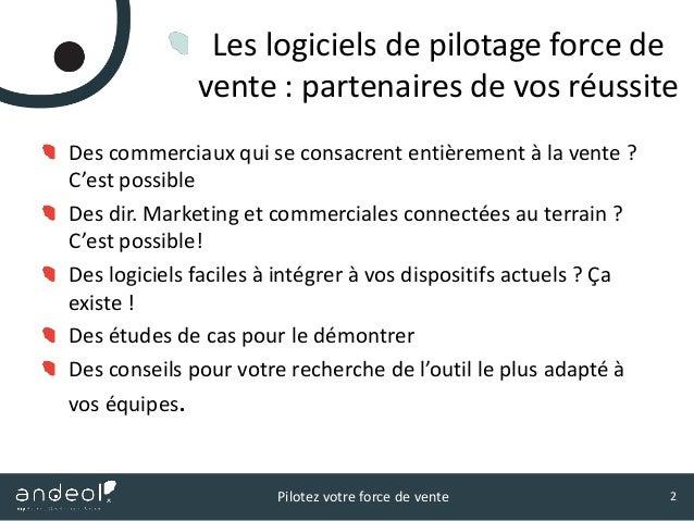 Logiciels de pilotage de force de vente : partenaires de votre reussite Slide 2