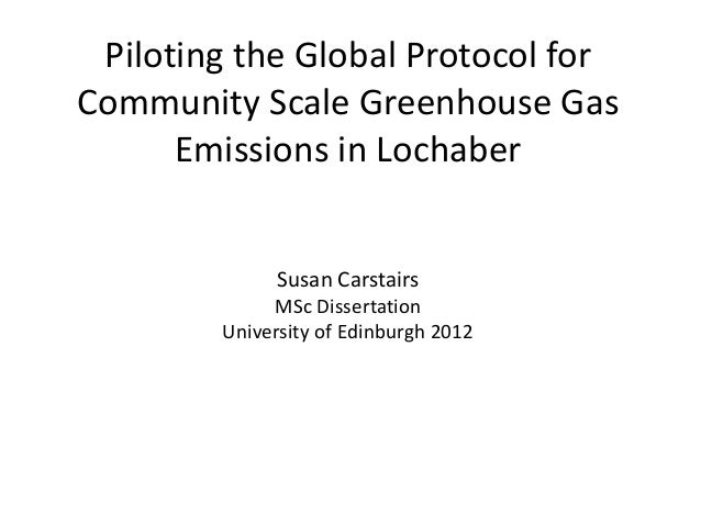 Piloting the Global Protocol forCommunity Scale Greenhouse Gas      Emissions in Lochaber              Susan Carstairs    ...