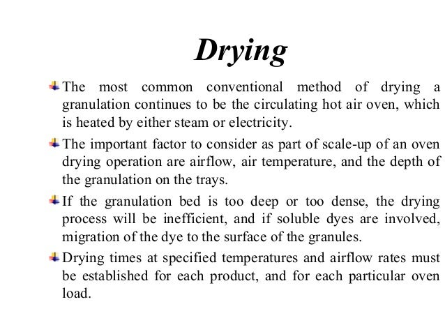 Fluidized bed dryers are  an attractive alternative  to the circulating hot air  ovens.  The important factor  considered ...