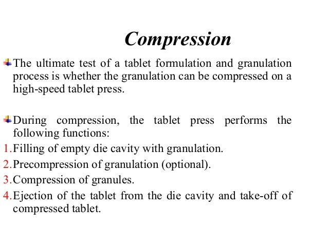 When evaluating the compression characteristics of a particular  formulation, prolonged trial runs at press speeds equal t...