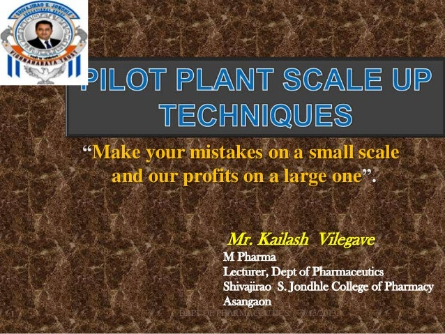 """Make your mistakes on a small scale      and our profits on a large one"".                        Mr. Kailash Vilegave    ..."