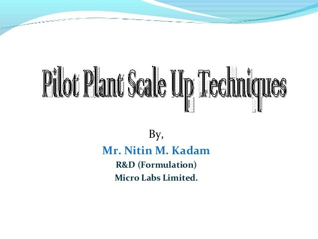 By,Mr. Nitin M. KadamR&D (Formulation)Micro Labs Limited.