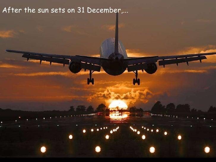 Mais um ano que termina... After the sun sets on 31 December,...