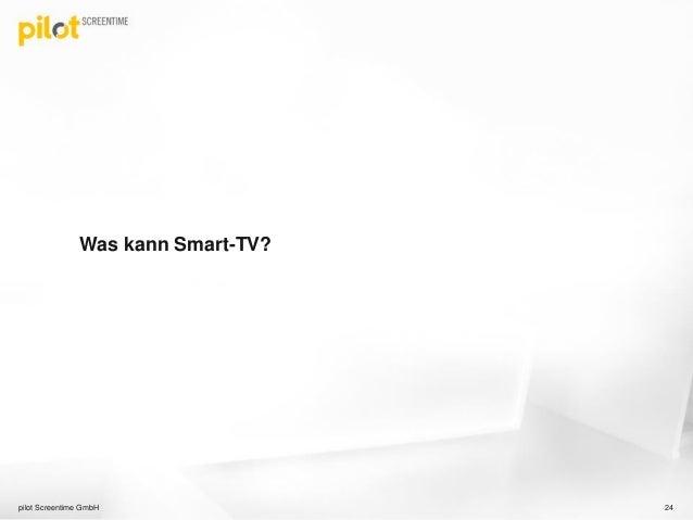 Smart Tv Seminar Smart Tv Werbung Hbbtv Und Smart Tv Apps Von Pilo