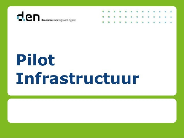 Pilot Infrastructuur