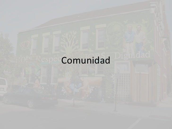 Comunidad<br />