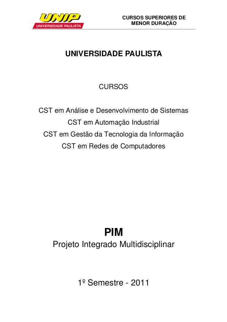 CURSOS SUPERIORES DE                           MENOR DURAÇÃO       UNIVERSIDADE PAULISTA                 CURSOSCST em Anál...