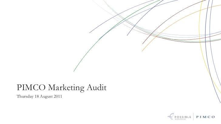 PIMCO Marketing AuditThursday 18 August 2011