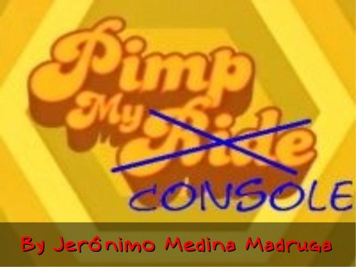 By Jerônimo Medina Madruga