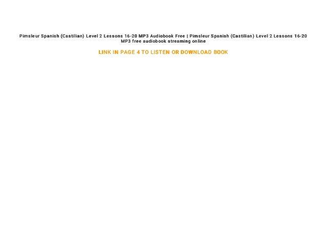 Pimsleur Spanish Castilian Level 2 Lessons 16 20 Mp3 Audiobook Free