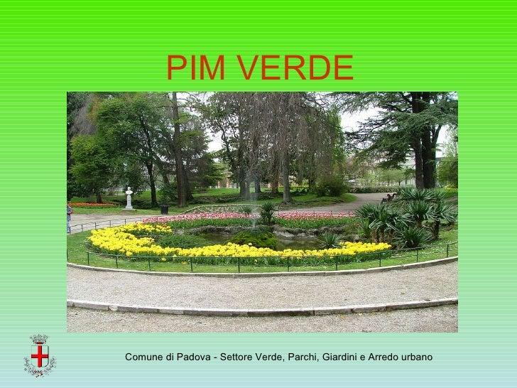 Ufficio Arredo Urbano Padova : Pim verde settore verde comune di padova