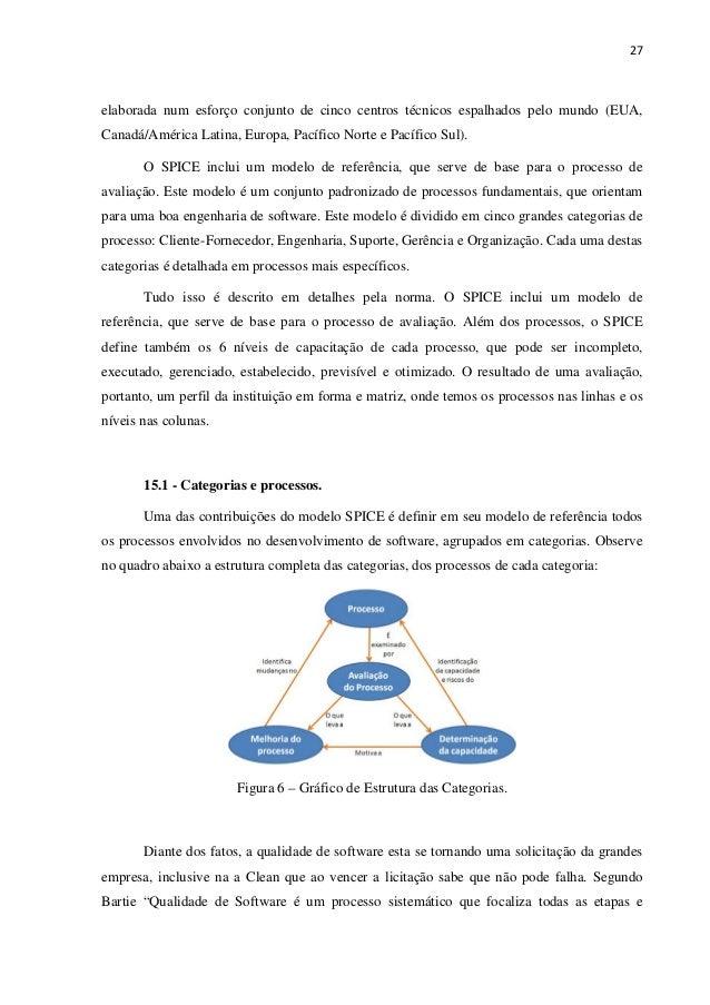 27 elaborada num esforço conjunto de cinco centros técnicos espalhados pelo mundo (EUA, Canadá/América Latina, Europa, Pac...