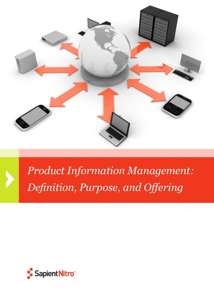 PIM: Definition, Purpose and Offering    Product Information Management:    Definition, Purpose, and Offering1            ...