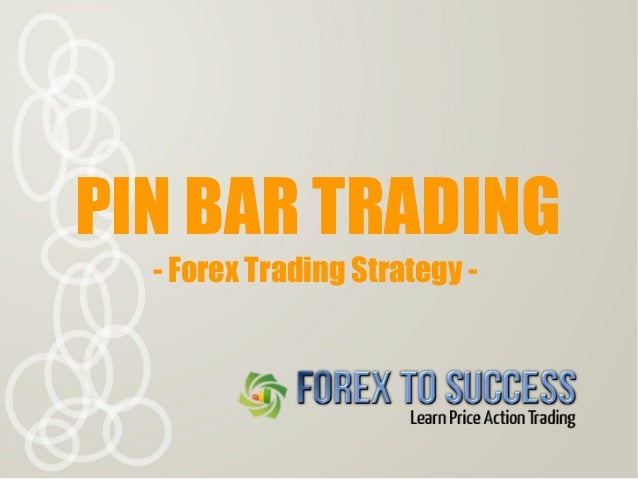 Pin bar strategy in forex