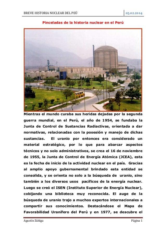 BREVE HISTORIA NUCLEAR DEL PEÚ  .  .  Pinceladas de la historia nuclear en el Perú  Mientras el mundo curaba sus heridas d...
