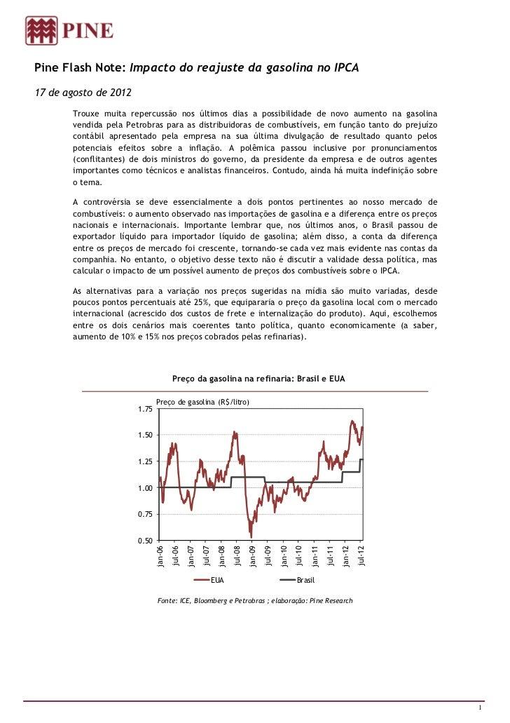 Pine Flash Note: Impacto do reajuste da gasolina no IPCA17 de agosto de 2012       Trouxe muita repercussão nos últimos di...