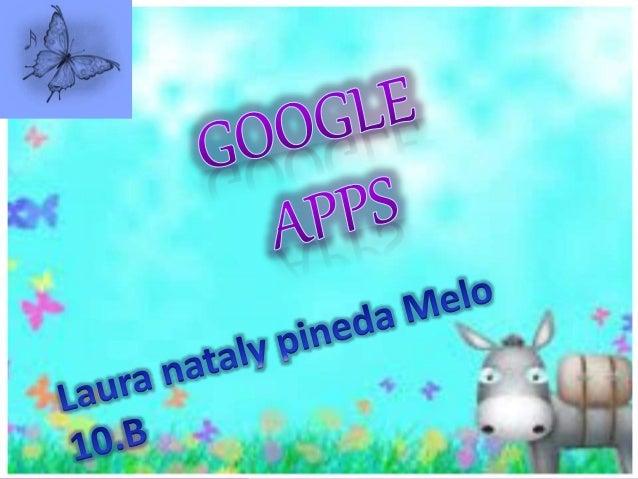 Que es google apps Aplicaciones de google apps Que son las tic Que es la wed Las herramientas de la wed 2.0 Que es la wed ...