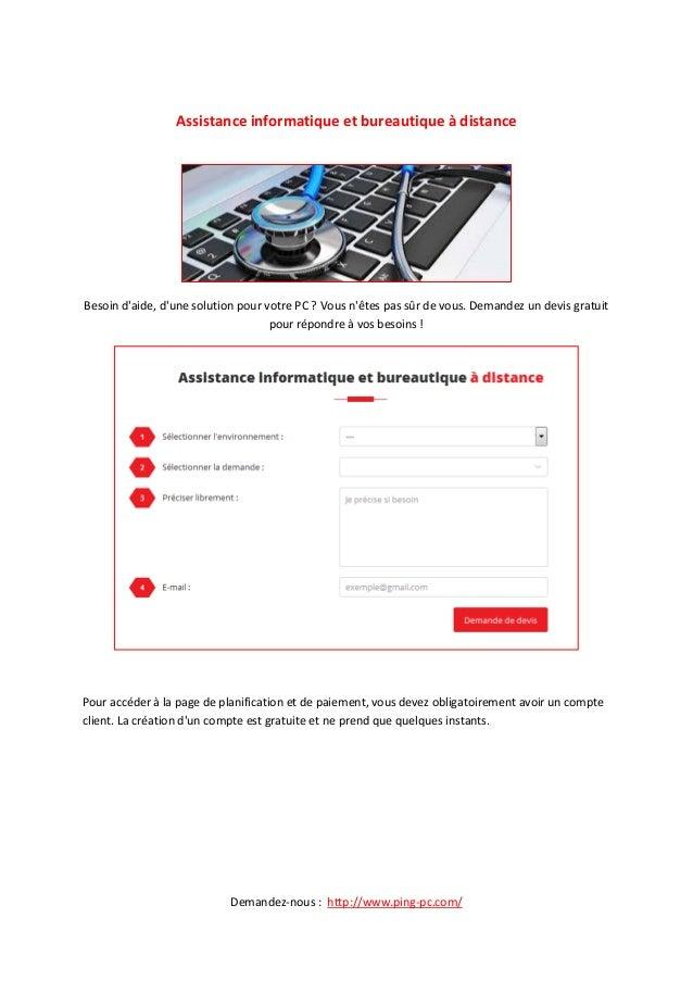 Demandez-nous : http://www.ping-pc.com/ Assistance informatique et bureautique à distance Besoin d'aide, d'une solution po...