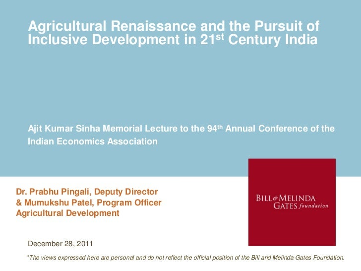 Agricultural Renaissance and the Pursuit of  Inclusive Development in 21st Century India  Ajit Kumar Sinha Memorial Lectur...