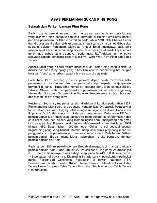 ASAS PERMAINAN SUKAN PING PONGSejarah dan Perkembangan Ping PongPada mulanya permainan ping pong merupakan satu kegiatan m...