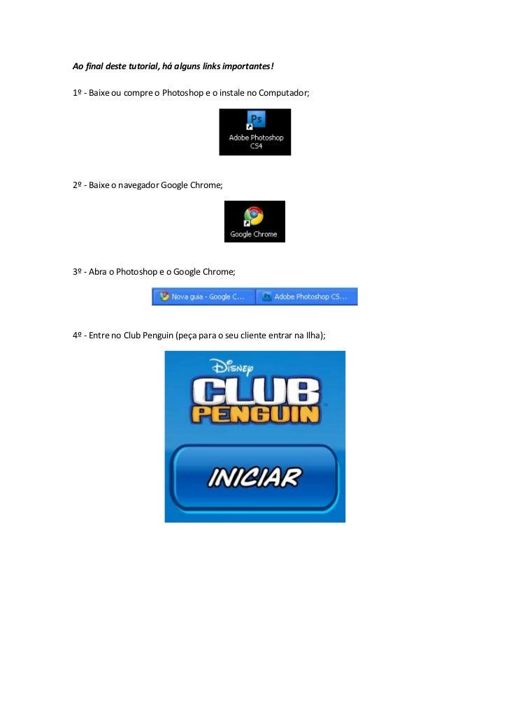 Ao final deste tutorial, há alguns links importantes!1º - Baixe ou compre o Photoshop e o instale no Computador;2º - Baixe...