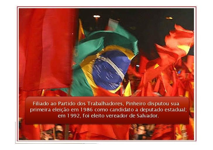 Em 2006, obteve o maior número de votos para deputado         federal do PT no Brasil. E disputou a Prefeitura de         ...
