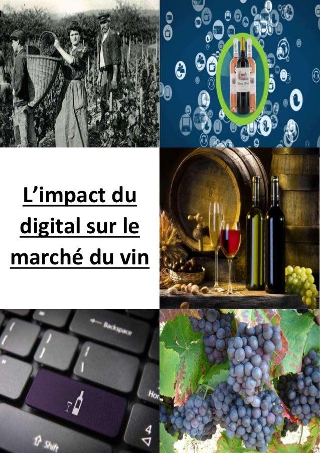L'impact du  digital sur le  marché du vin