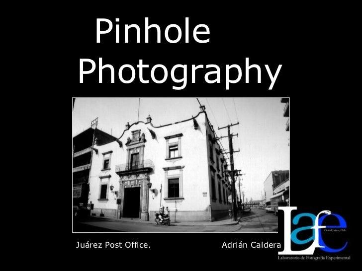 Pinhole  Photography Juárez Post Office.  Adrián Caldera