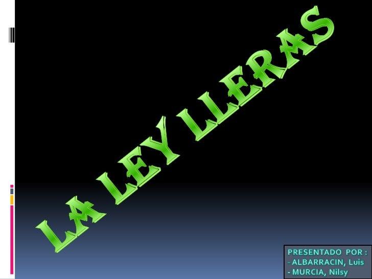 """¿Qué es la ley Lleras?   LEMA DE LA LEY LLERAS """"Por la cual se regula la responsabilidad por las    infracciones al derec..."""