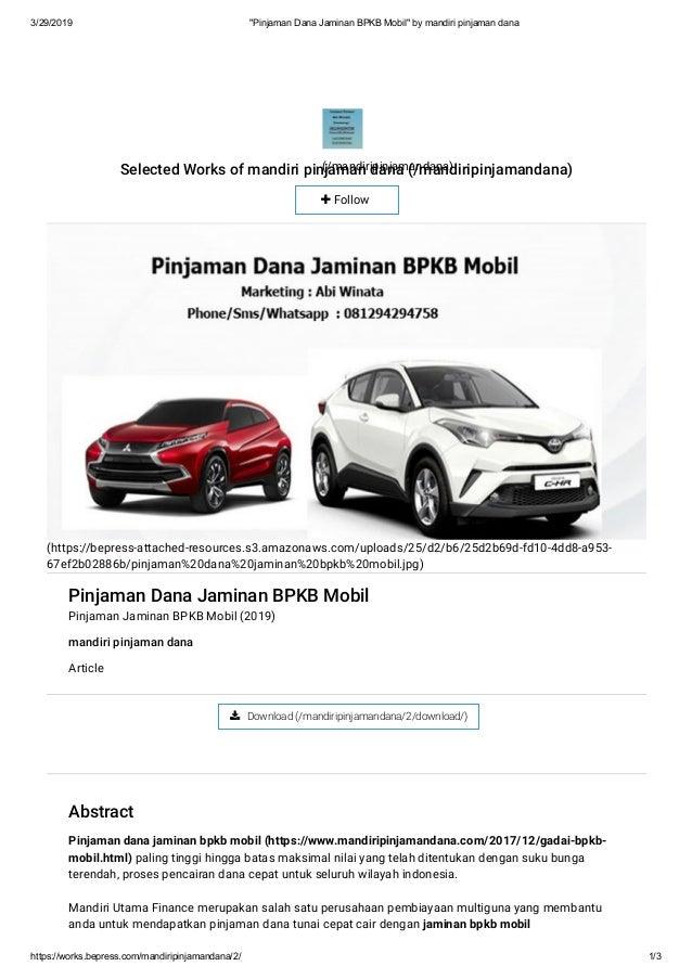 "3/29/2019 ""Pinjaman Dana Jaminan BPKB Mobil"" by mandiri pinjaman dana https://works.bepress.com/mandiripinjamandana/2/ 1/3..."