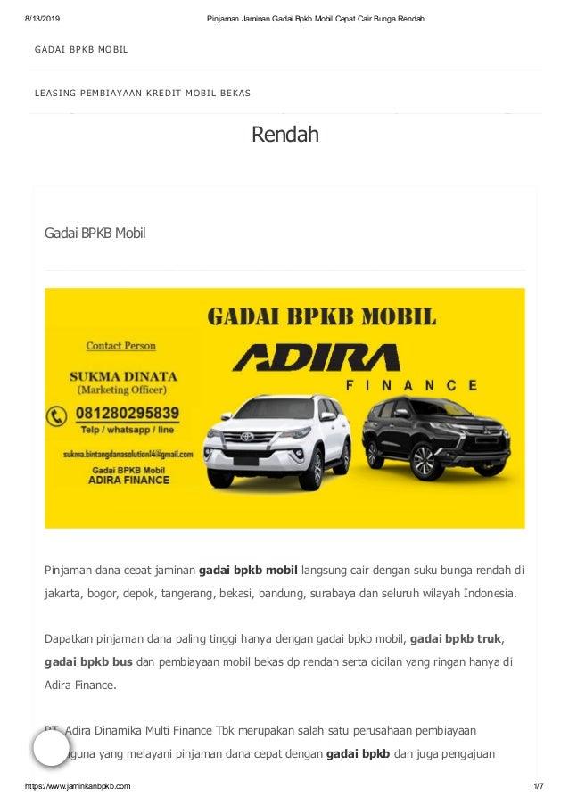 8/13/2019 Pinjaman Jaminan Gadai Bpkb Mobil Cepat Cair Bunga Rendah https://www.jaminkanbpkb.com 1/7 Pinjaman dana cepat j...
