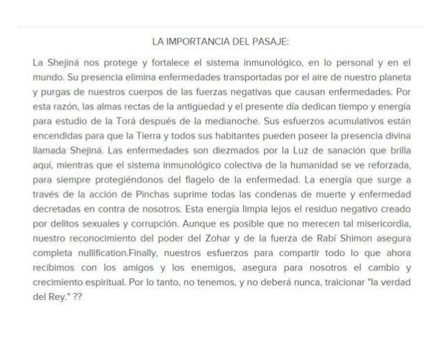 LA IMPORTANCIA DEL PASAJE:   La Shejiná nos protege y fortalece el sistema inmunológico.  en lo personal y en el mundo.  S...