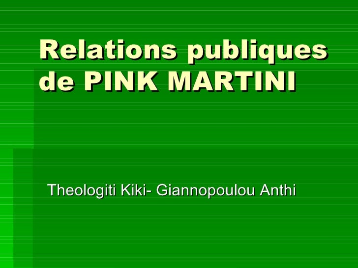 Relations publiques  de PINK MARTINI Theologiti Kiki- Giannopoulou Anthi