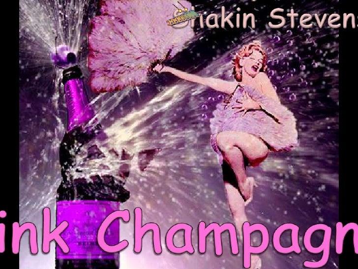 Shakin Stevens<br />Pink Champagne<br />