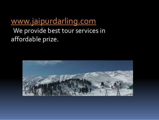 www.jaipurdarling.com We provide best tour services in affordable prize.