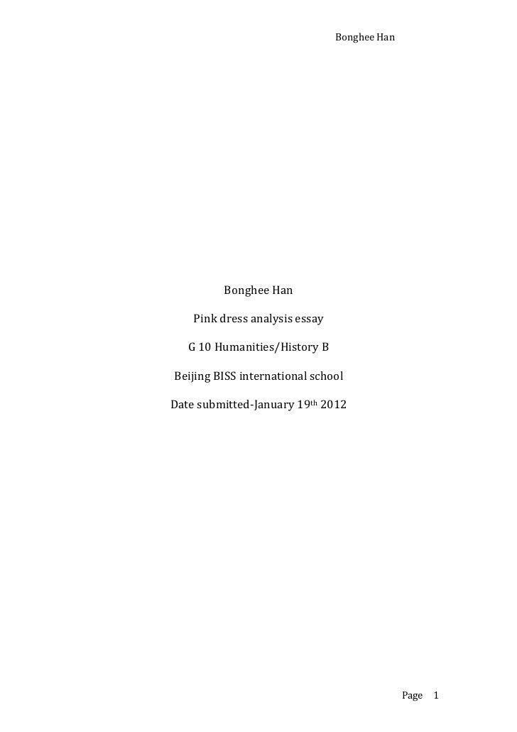 Bonghee Han         Bonghee Han    Pink dress analysis essay   G 10 Humanities/History BBeijing BISS international schoolD...