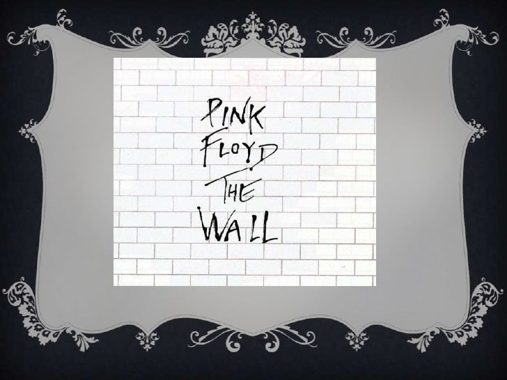 Pink floyd is a musicalgroup considered one ofthe most important in itsgenere. I love it.