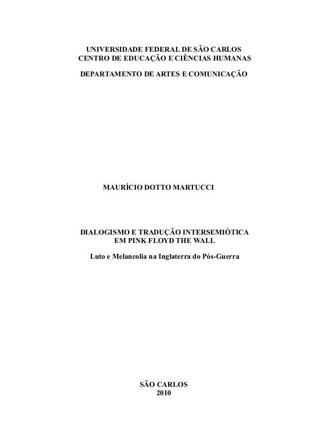 UNIVERSIDADE FEDERAL DE SÃO CARLOS CENTRO DE EDUCAÇÃO E CIÊNCIAS HUMANAS DEPARTAMENTO DE ARTES E COMUNICAÇÃO  MAURÍCIO DOT...
