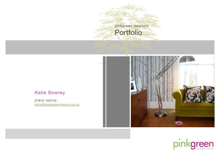 pinkgreen Interiors                                   Portfolio     Katie Sowrey 07870 163745 katie@pinkgreeninteriors.co....