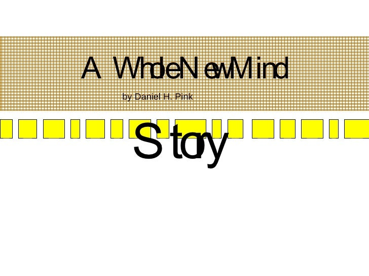 A Whole New Mind by Daniel H. Pink Story