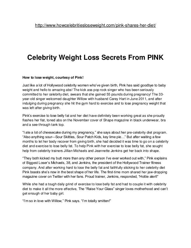 http://www.howcelebritiesloseweight.com/pink-shares-her-diet/   Celebrity Weight Loss Secrets From PINKHow to lose weight,...